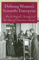 Defining Women's Scientific Enterprise