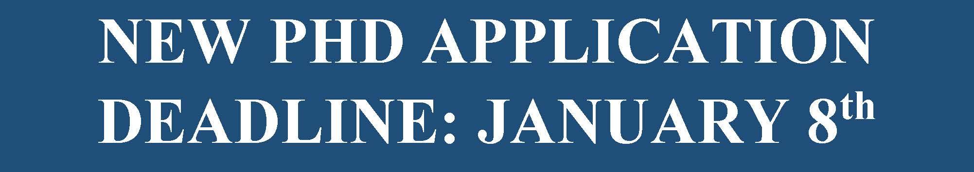 Banner - New PhD Deadline is January 8